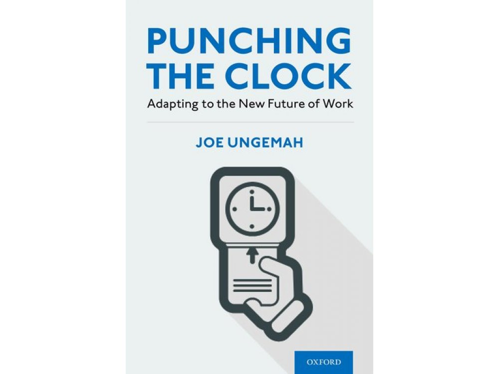 Punching the Clock: Adapting to the New Future of Work