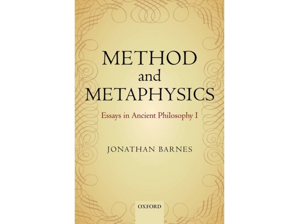 Method and Metaphysics: Essays in Ancient Philosophy 1