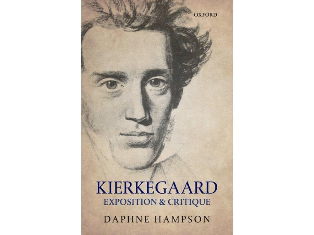 Kierkegaard: Expositions and Critique
