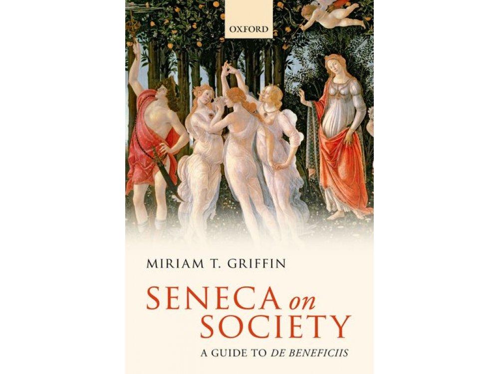 Seneca On Society: A Guide to De Beneficiis
