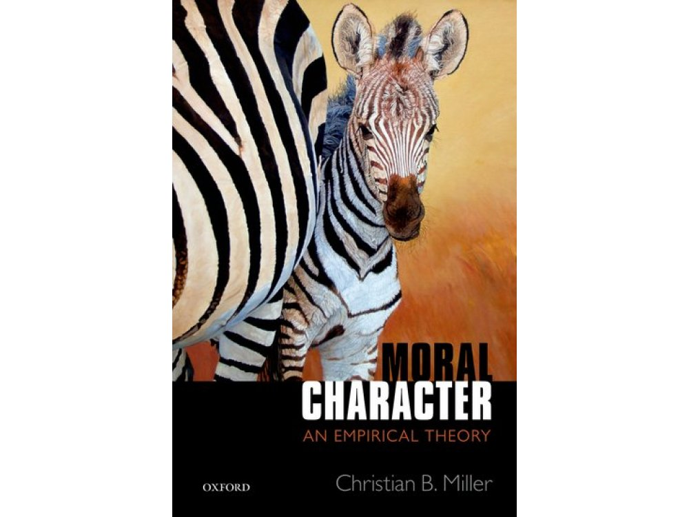 Moral Character: An Empirical Theory