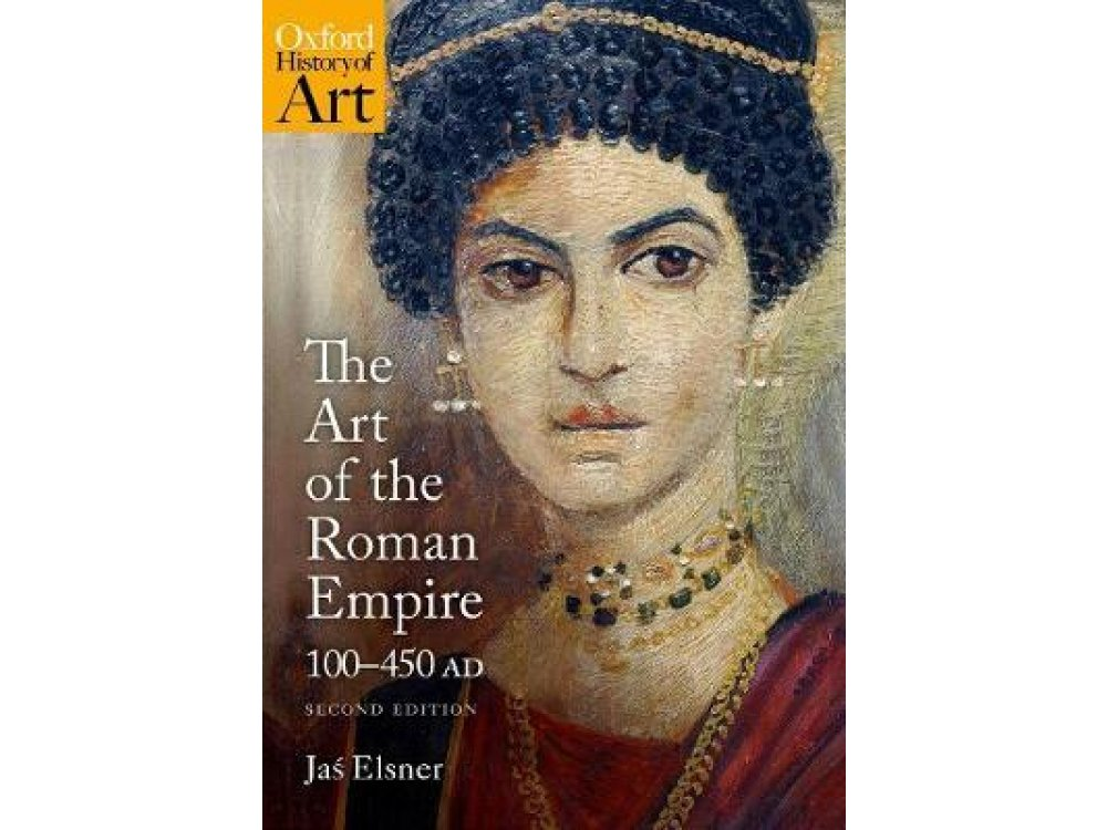 The Art of the Roman Empire: 100-450 AD