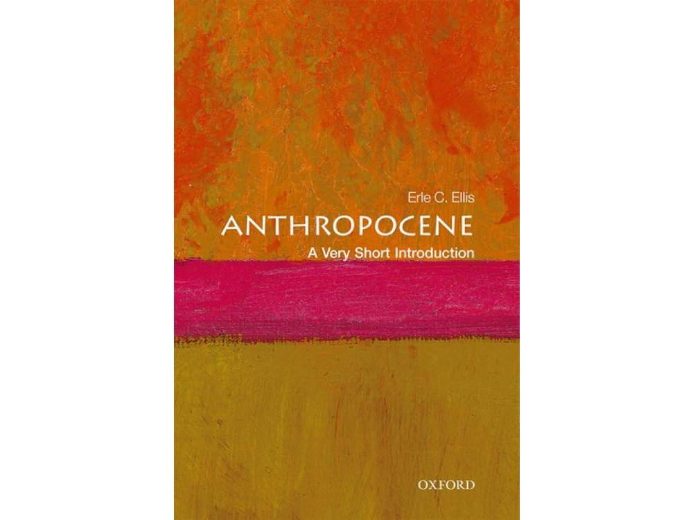 The Anthropece: A Very Short Introduction