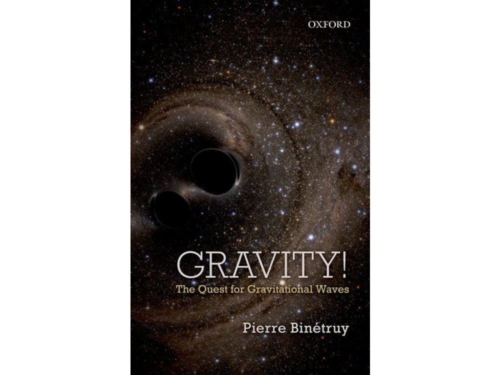 Gravity! The Quest for Gravitational Waves