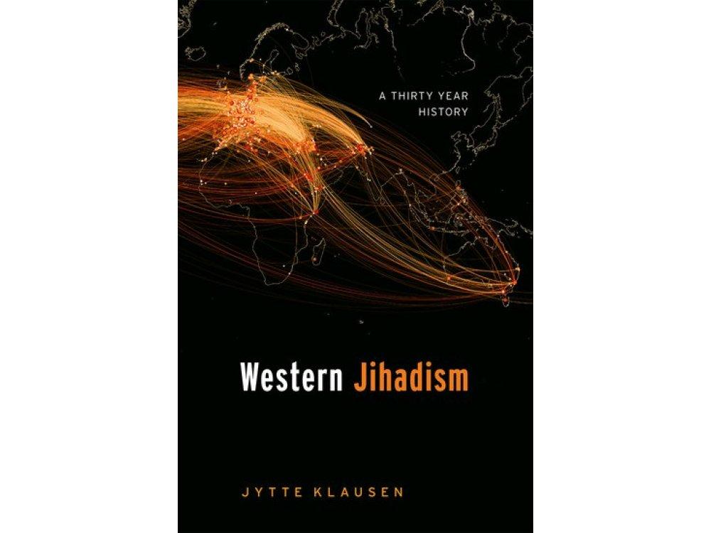 Western Jihadism: A Thirty Year History