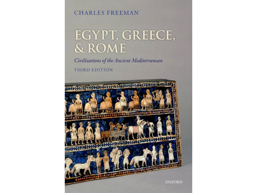 Egypt, Greece and Rome : Civilizations of the Ancient Mediterranean