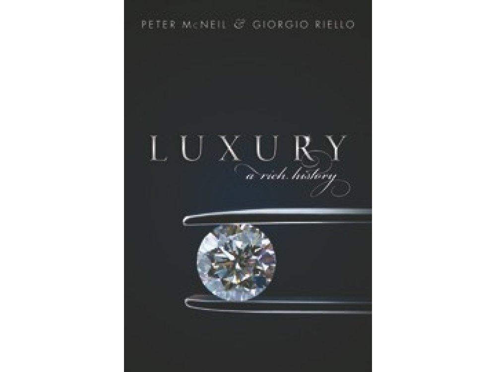 Luxury: A Rich History