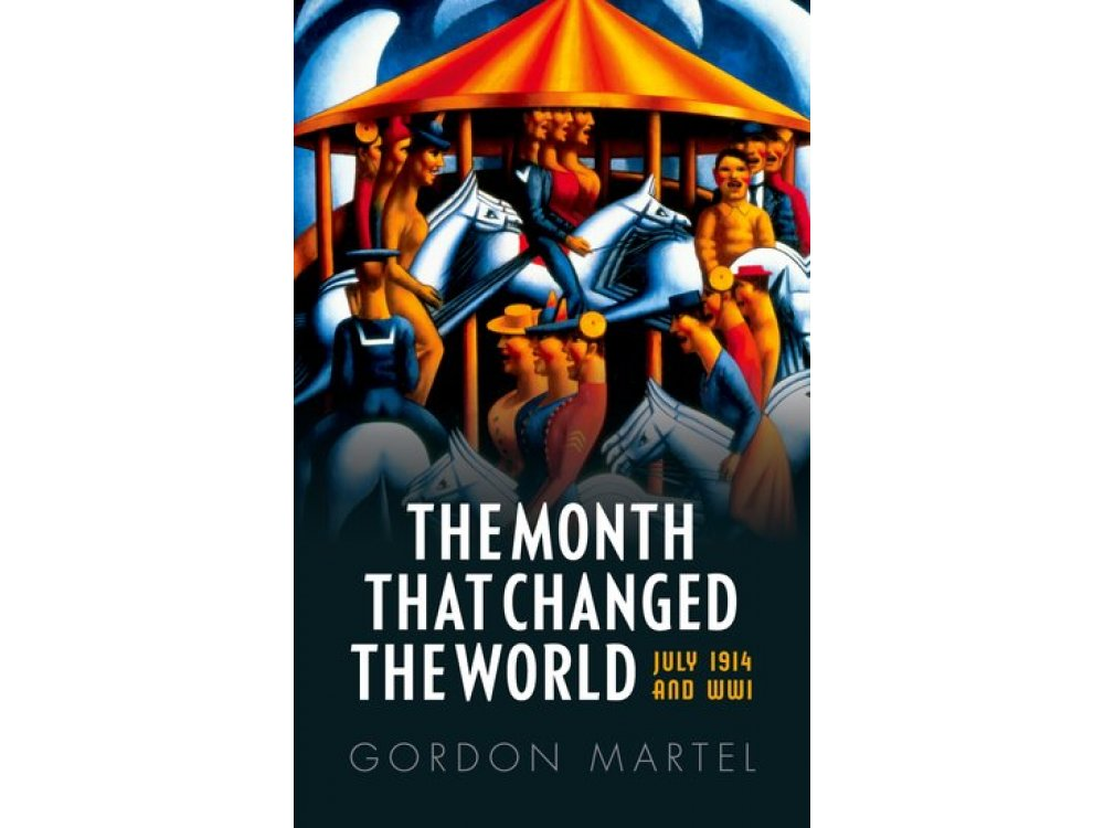 The Month that Changed the World: July 2014