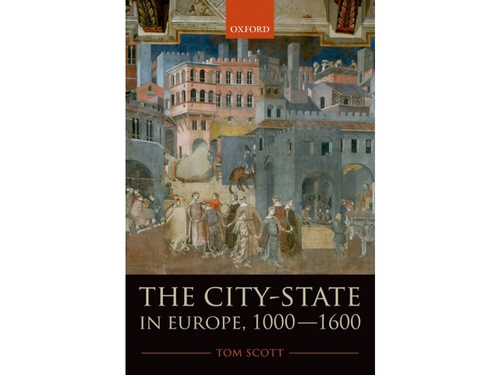 The City-State in Europe 1000-1600