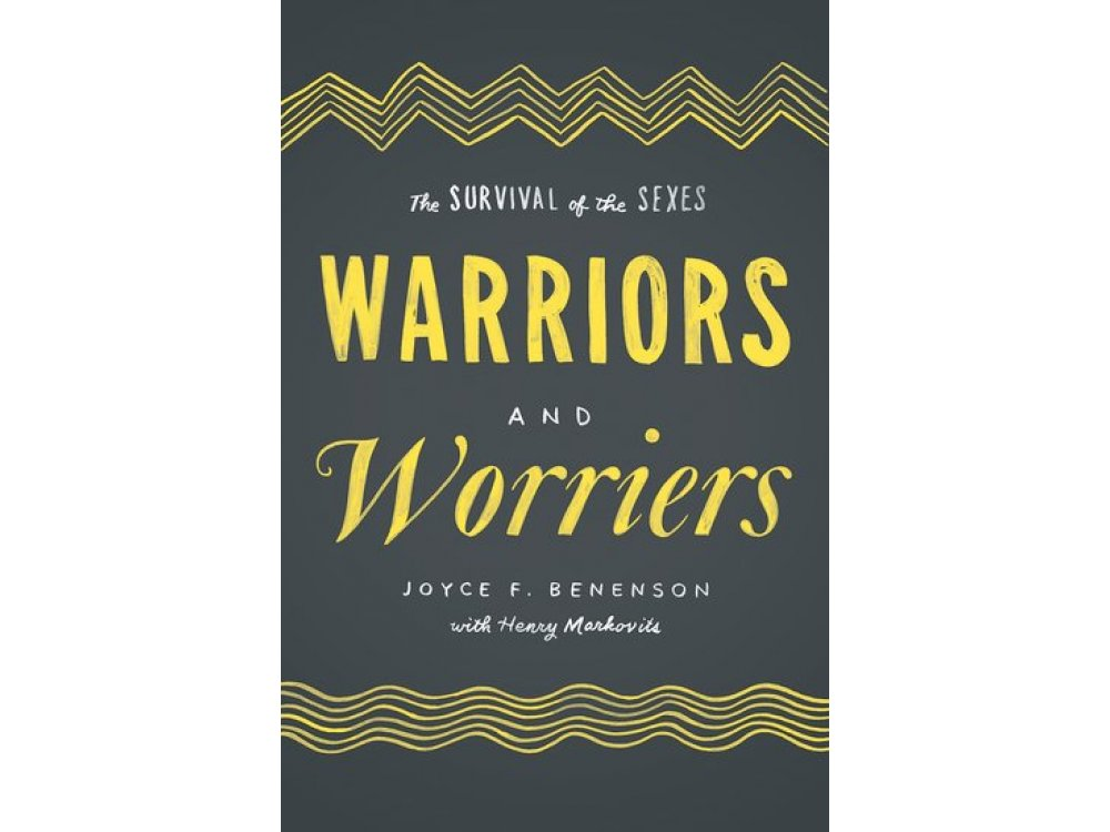 Warriors and Worriers : The Survival of Sexes