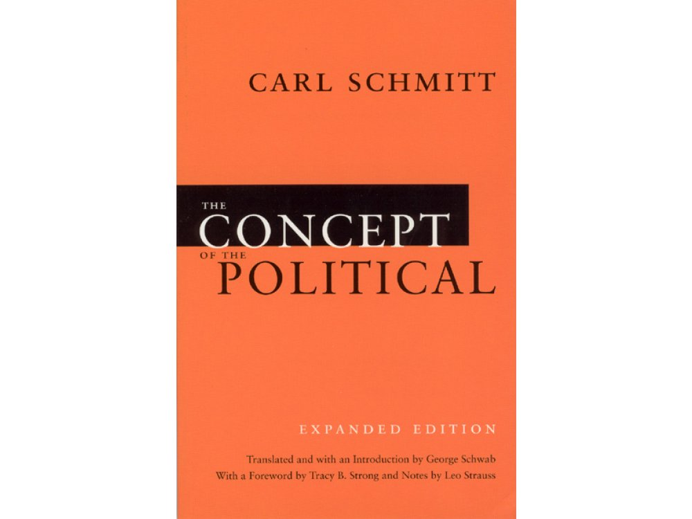 The Concept of the Political: Expanded Edition