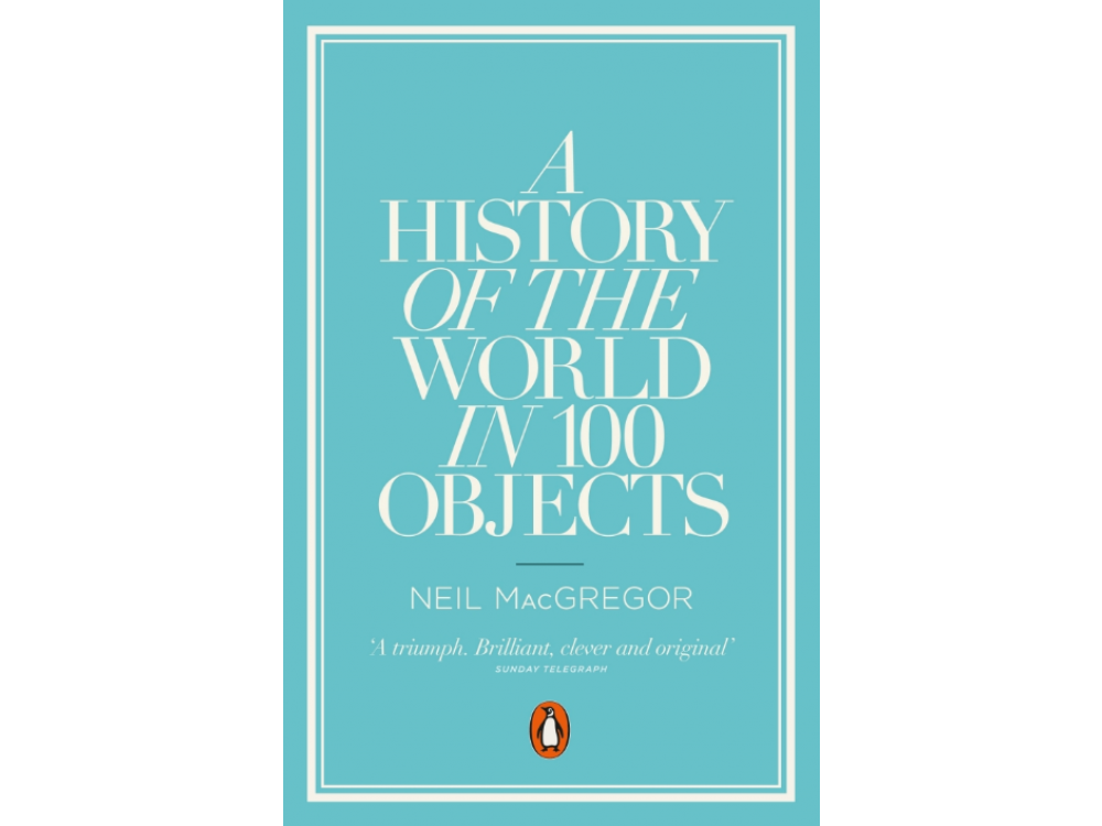 A History of the World in 100 Opjects