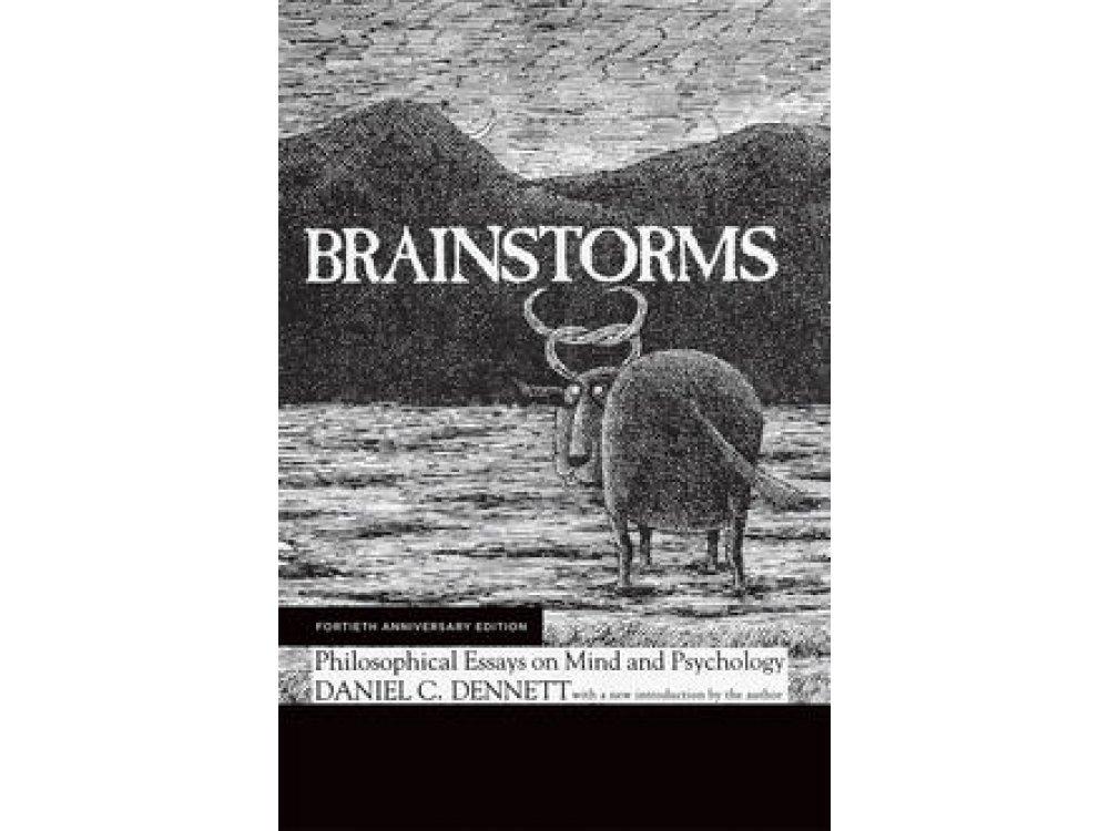 Brainstorms: Philosophcal Essays on Mind and Psychology