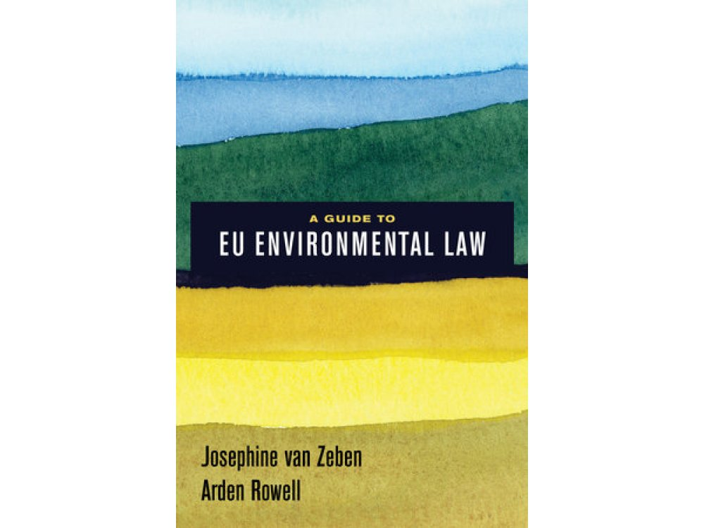 A Guide to EU Environmental Law
