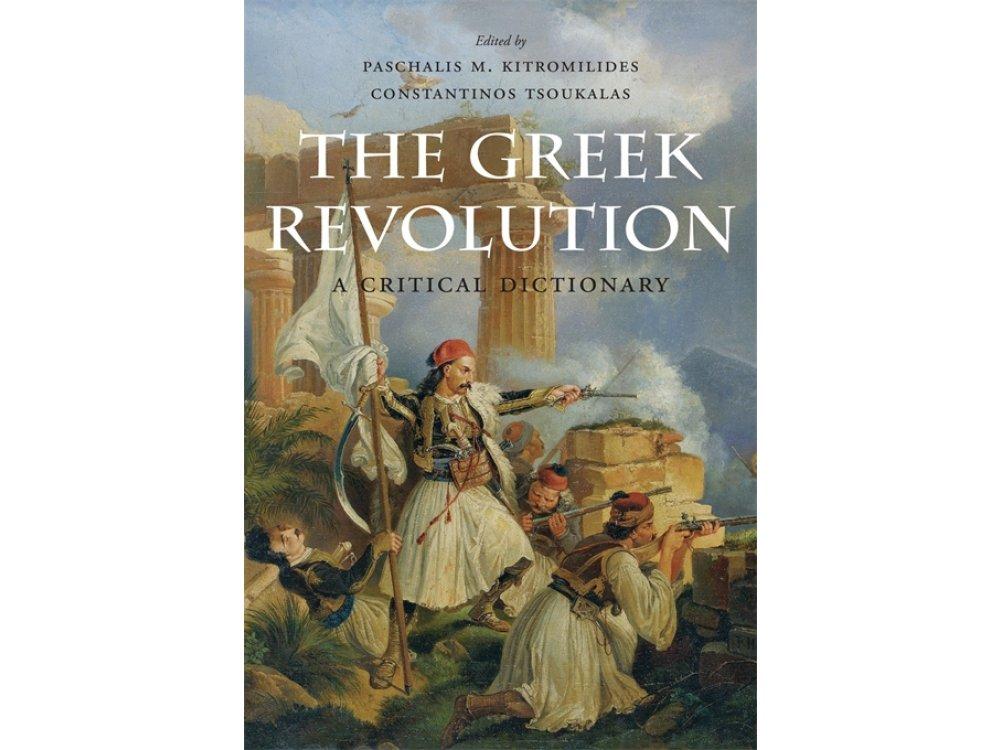 Greek Revolution A Critical dictionary