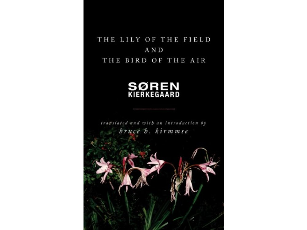 The Lily of the Field and the Bird of the Air: Three Godly Discourses