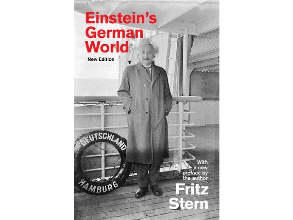 Einstein's German World (New Edition)