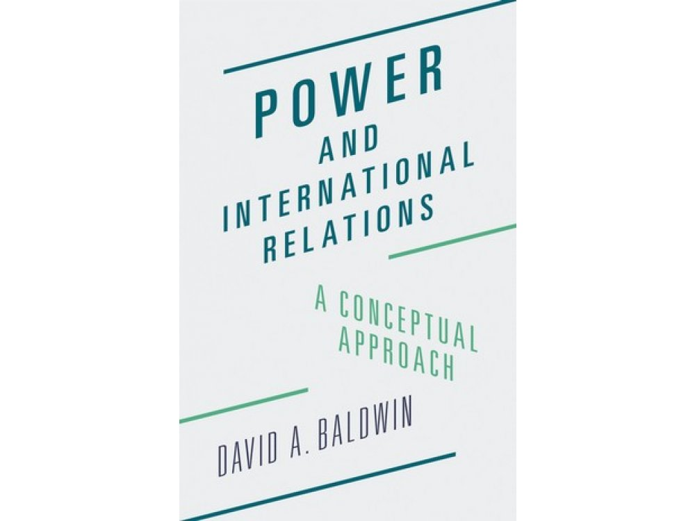 Power and International Relations: A Conceptual Approach