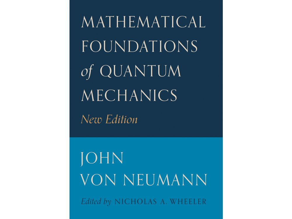 Mathematical Foundations of Quantum Mechanics
