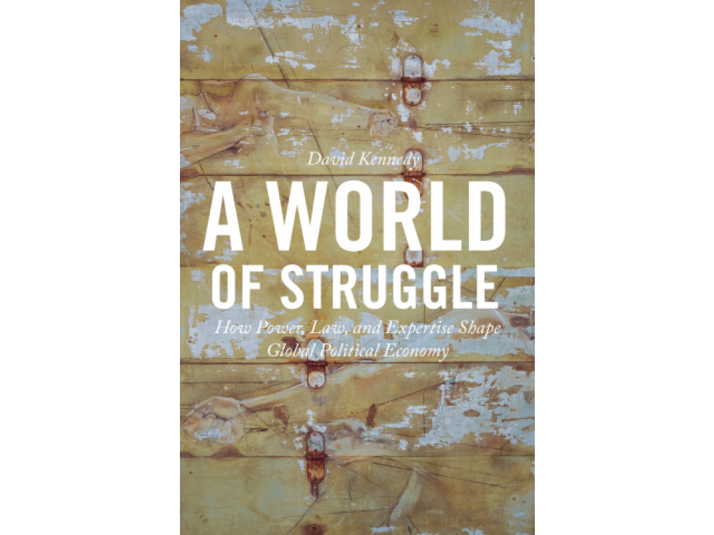 A World of Struggle: How Power Law and Expertise Shape Global Political Economy