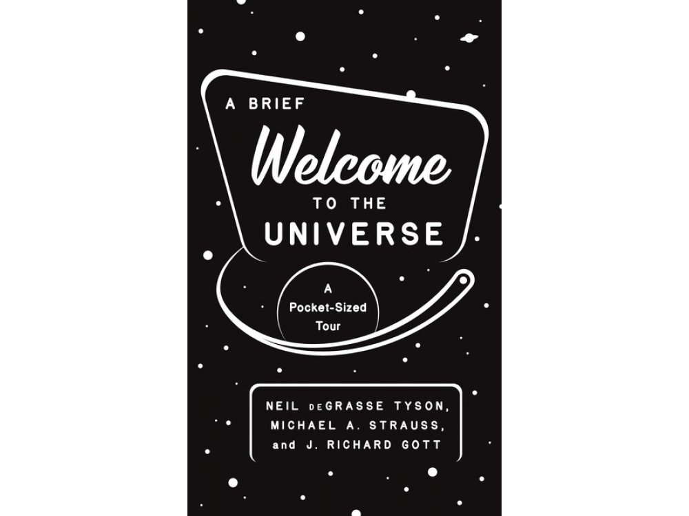 A Brief Welcome to the Universe: A Pocket-Sized Tour