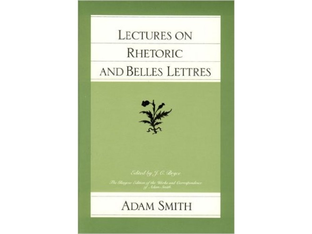 Lectures on Rhetoric and Bellles Lettres