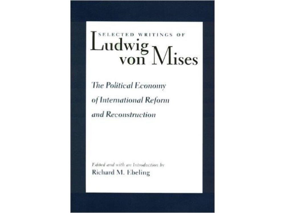 Selected Writings of Ludwig Von Mises, Vol. 1