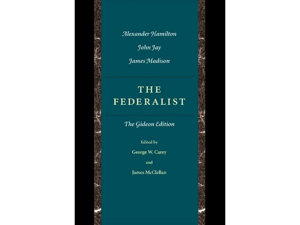 The Federalist: The Gideon Edition