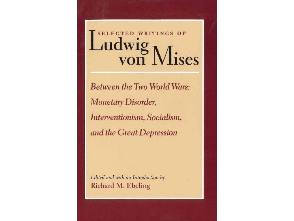 Selected Writings of Ludwig Von Mises, Vol. 2