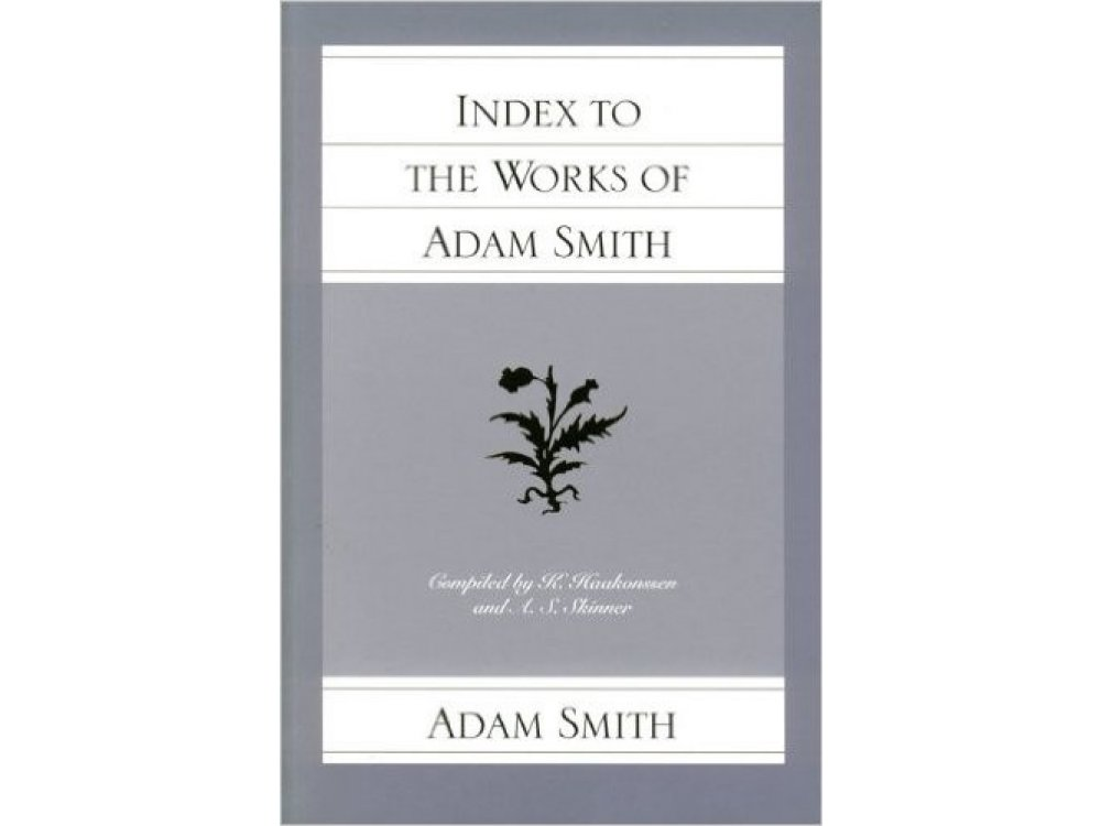 Index to the Works of Adam Smith