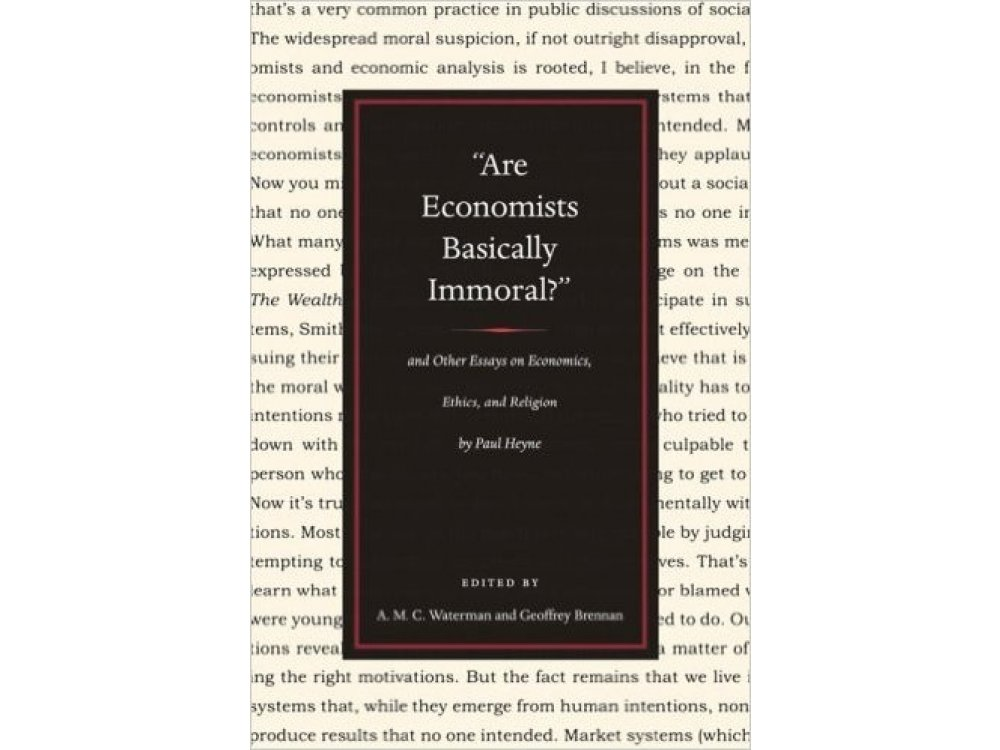 Are Economists Basically Immoral? and Other Essays On Economics, Ethics and Religion