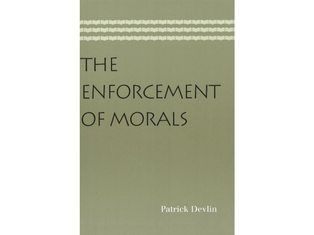 The Enforcement of Morals