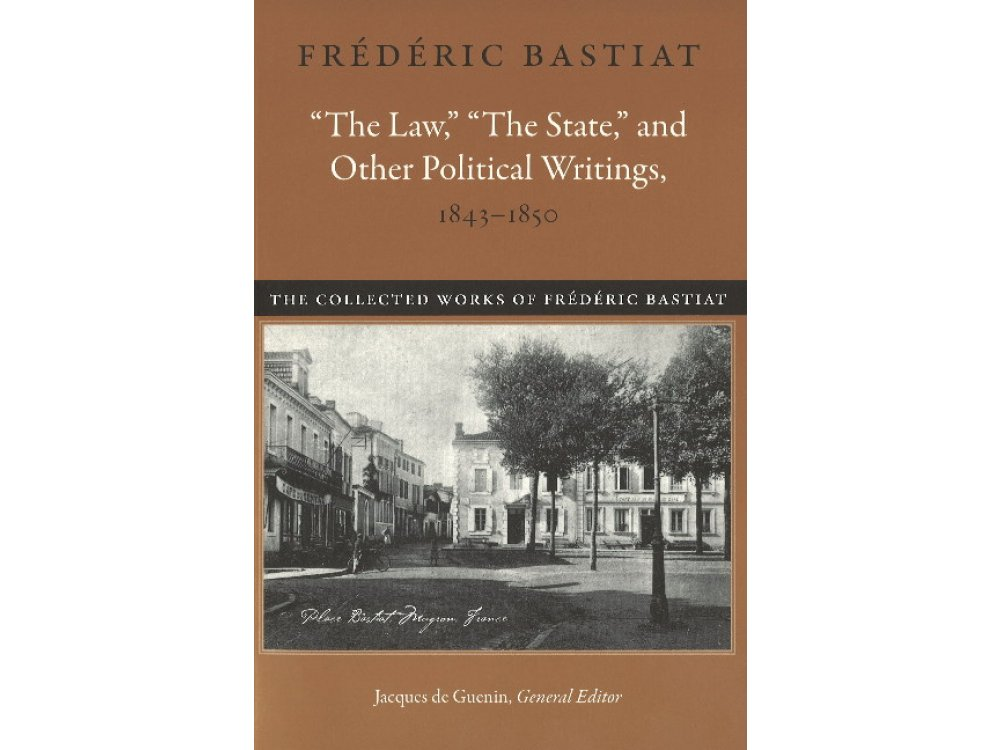 The Law, The State and Other Political Writings, 1843-1850