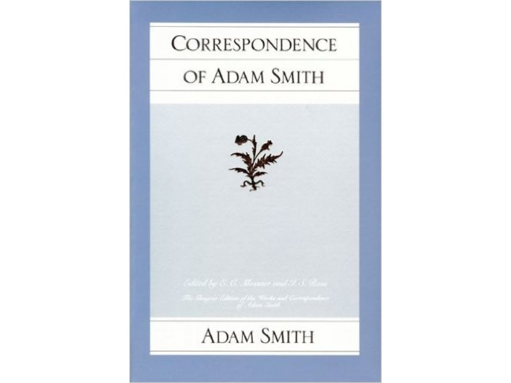 Correspondence of Adam Smith