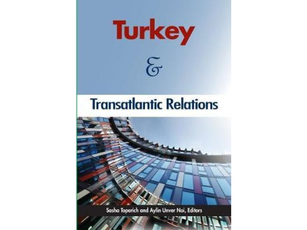 Turkey and Transatlantic Relations