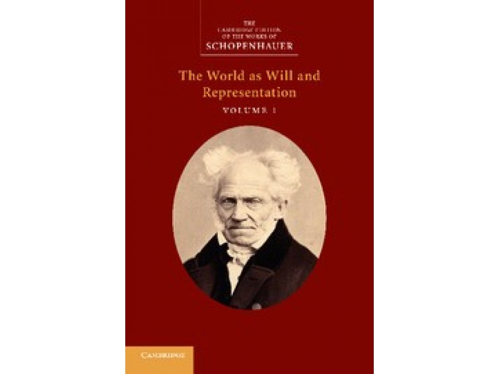 Schopenhauer: World as Will and Representation Vol. 1