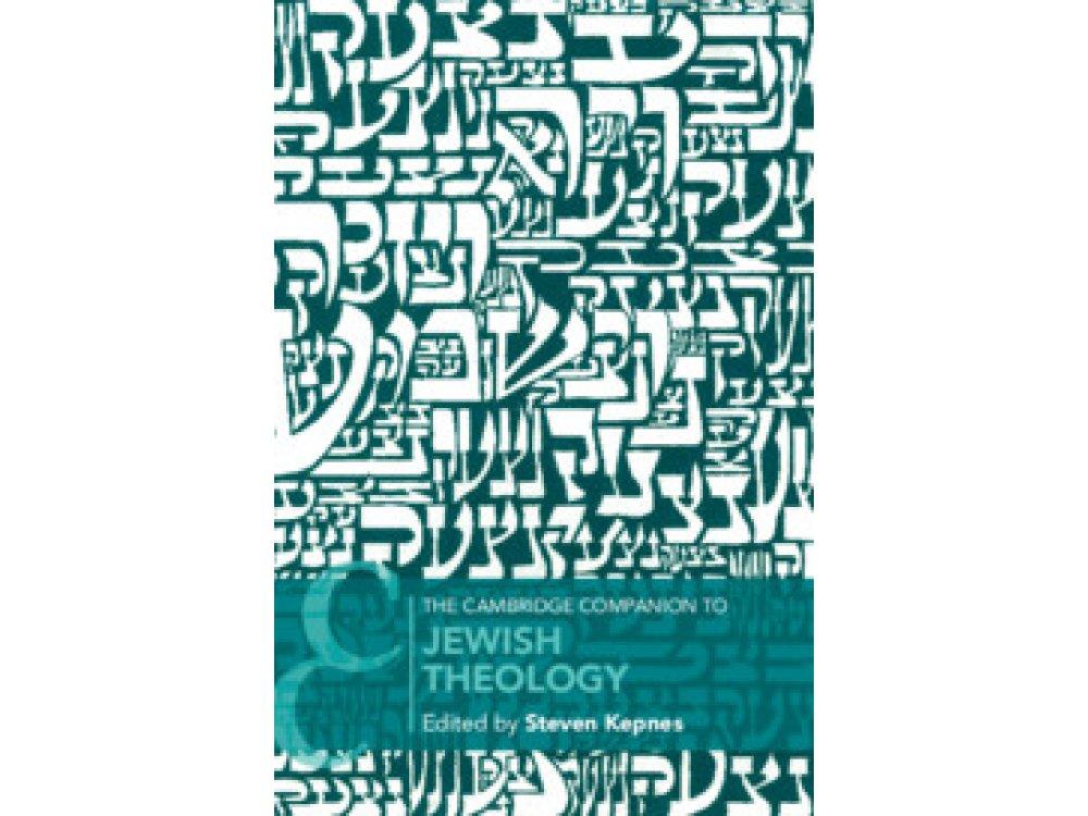 The Cambridge Companion to Jewish Theology