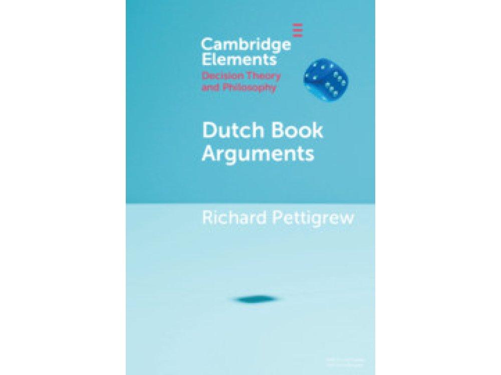 Dutch Book Arguments