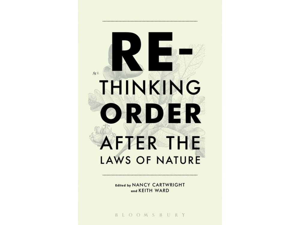Rethinking Order: After the Laws of Nature