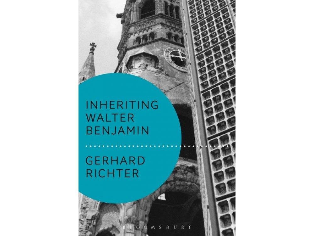 Inheriting Walter Benjamin