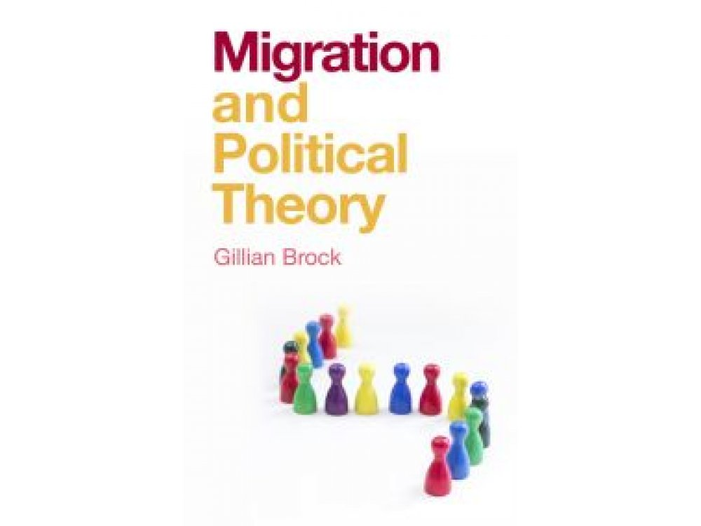 Migration and Political Theory