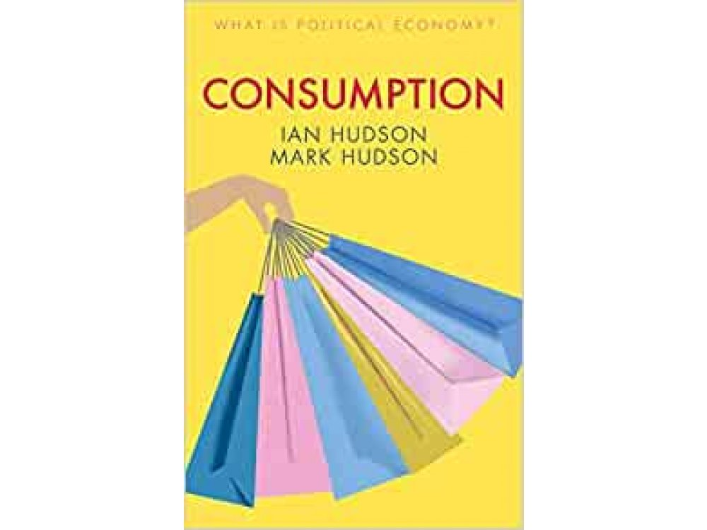 Consumption (What is Political Economy?)