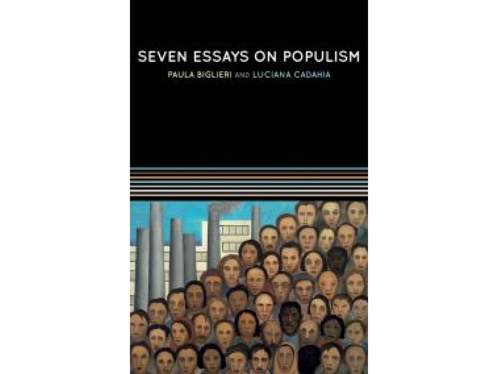 Seven Essays on Populism: For a Renewed Theoretical Perspective