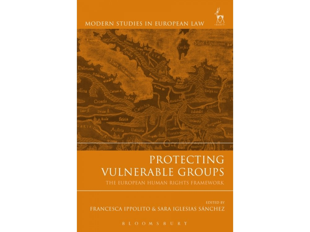 Protecting Vulnerable Groups: The European Human Rights Framework