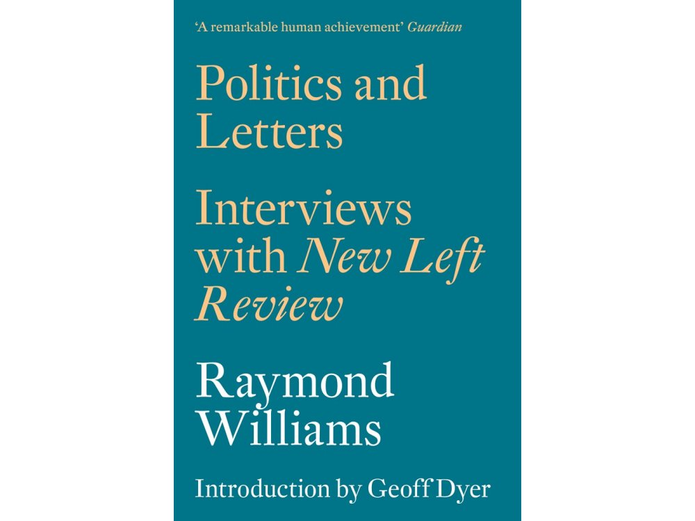 Politics and Letters : Interviews with New Left Review