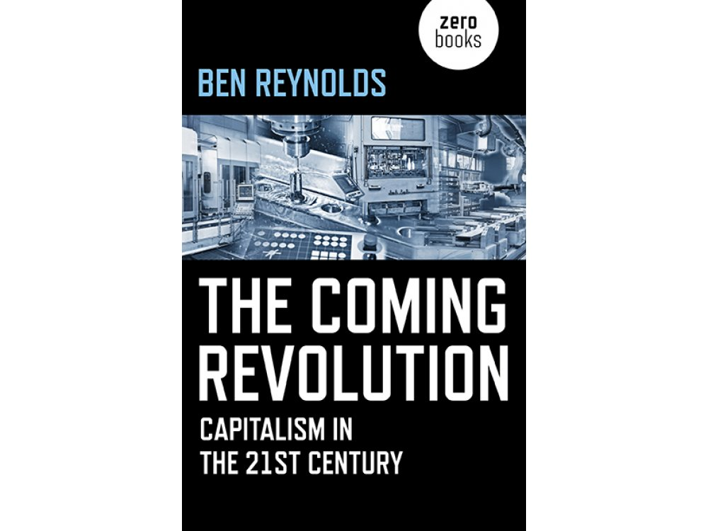 The Coming Revolution: Capitalism in the 21st Century
