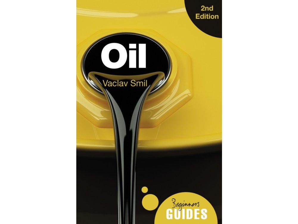 Oil: A Beginner's Guide