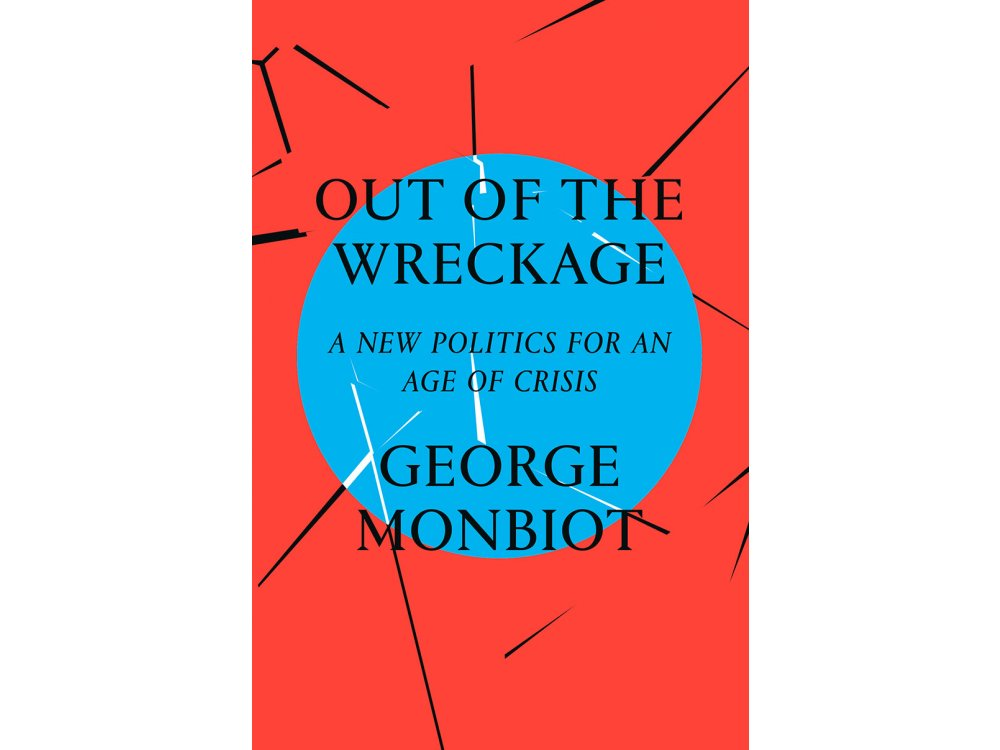 Out of the Wreckage: Finding Hope in the Age of Crisis