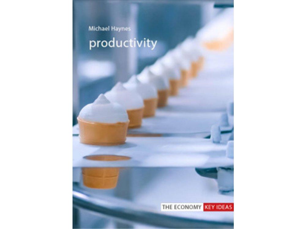 Productivity (The Economy Key Ideas)