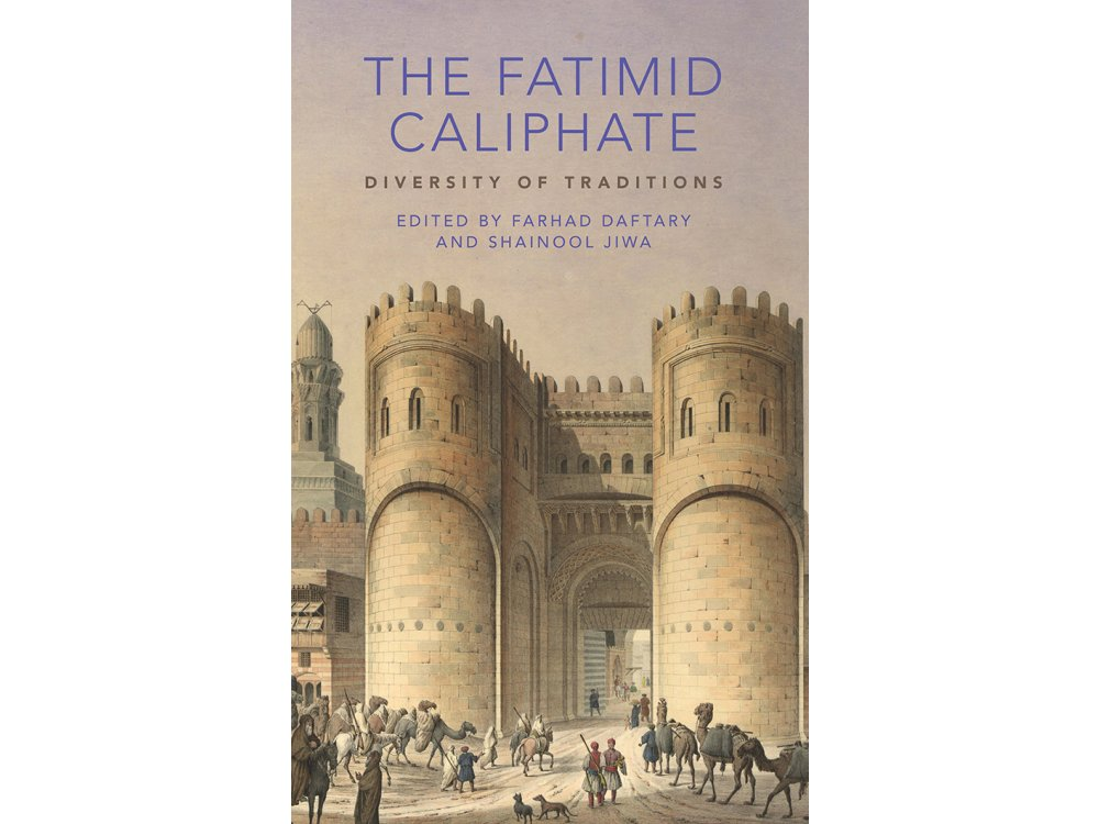 The Fatimid Caliphate: Diversity of Traditions